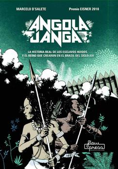 Angola Janga.  La historia real de los esclavos huidos y el reino que crearon en el Brasil del siglo XVI