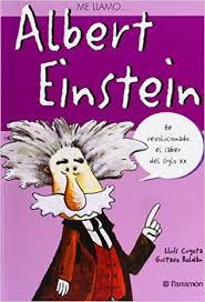 Me llamo... Albert Einstein