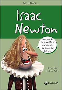Me llamo... Isaac Newton