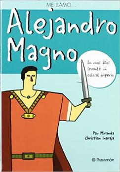 Me llamo... Alejandro Magno