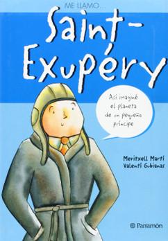 Me llamo... Saint-Exupery