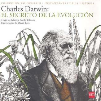 Charles Darwin: El secreto de la evolución