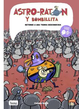 Astro Ratón y Bombollita 5. Regreso a una tierra desconocida
