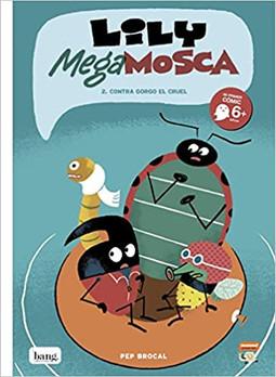 Lily Mega Mosca 2. Contra gorgo el cruel