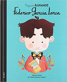 Federico Garcia Lorca. Pequeña&Grande