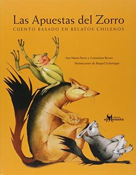 Las apuestas del Zorro. cuento basado en relatos chilenos