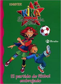 Kika Superbruja y Dani: El partido de fútbol embrujado