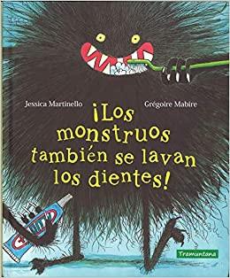 ¡Los monstruos también se levan los dientes!