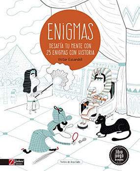 Enigmas. Desafía tu mente con 25 misterios de la historia