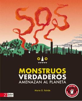 SOS Monstruos verdaderos amenazan al planeta