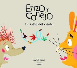 Erizo y Conejo: el susto del viento