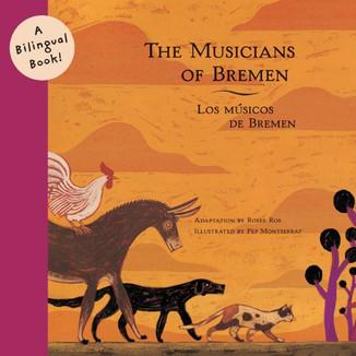 The musicians of Bremen / Los músicos de Bremen / Bilingual