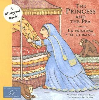 The princess and the pea / La princesa y el guisante / Bilingual