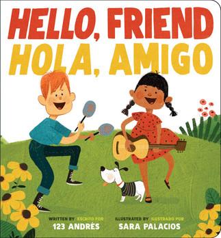 Hola, Amigo! (Bilingual)