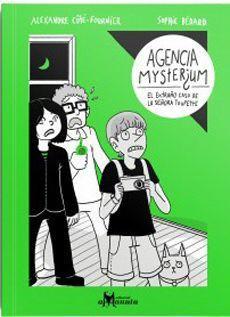 Agencia Myster¿um. El extraño caso de la señora Toupette