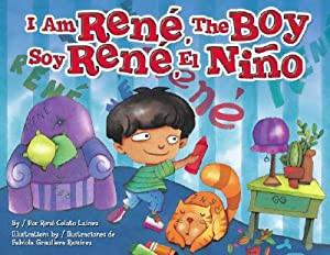I am René, the boy / Soy René el niño (Bilingual)