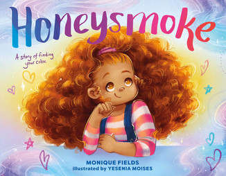 Honeysmoke: A Story of Finding Your Own Color