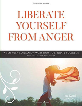 Liberate Yourself from Anger