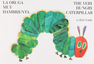 La oruga muy hambrienta / The very hungry catepillar