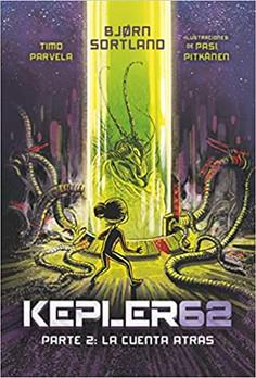 Kepler62. Parte 2: La cuenta atrás