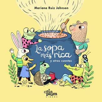 La sopa más rica y otros cuentos (includes stickers!