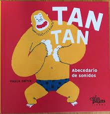 TAN, TAN: abecedario de sonidos