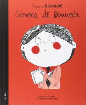 Simone de Beauvoir. Pequeña & Grande