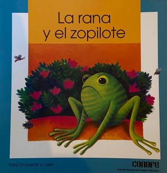 La rana y el zopilote / El mono listo