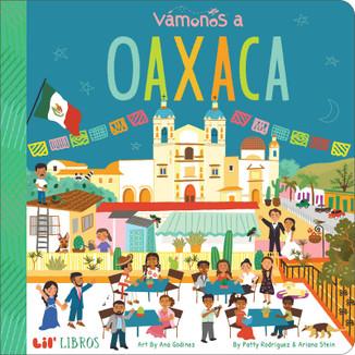 Vámonos a Oaxaca (Bilingual)