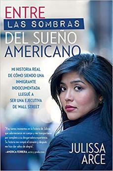 Entre las sombras del sueño americano (signed by Author!)