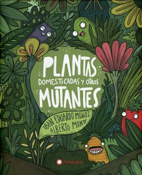 Plantas domesticadas y otros mutantes