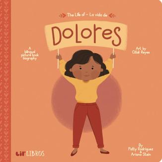 The life of / La vida de Dolores