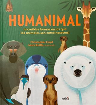 Humanimal. ¡Increíbles formas en las que los animales son como nosotros!