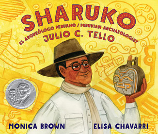 Sharuko. El arqueólogo peruano / Peruvian Archaeologist (Bilingual)