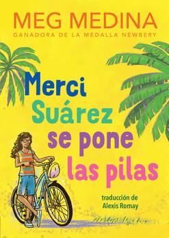 Merci Suarez  se pone las pilas  (Spanish paperback)