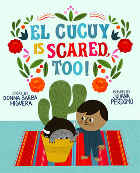 El Cucuy is Scared, Too! (Spanglish)