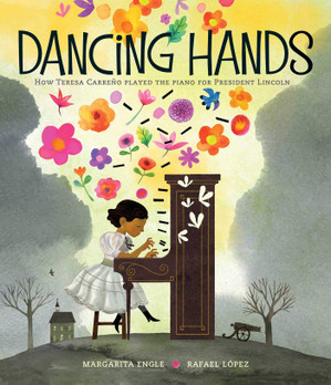 Dancing Hands: How Teresa Carreño Played the Piano for President Lincoln