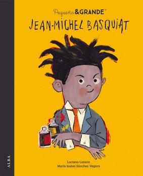 Pequeño & Grande. Jean-Michel Basquiat