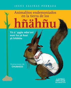 Animalitos endemoniados de los Hñahñus