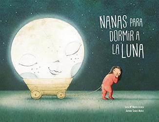 Nanas para dormir a la luna (Libro + CD)