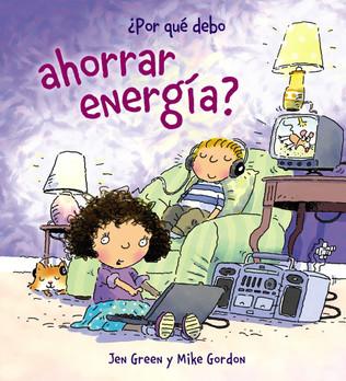 Por qué debo ahorrar energía?