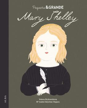 Pequeña & Grande. Mary Shelley