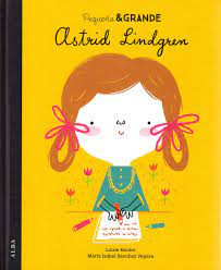 Pequeña&Grande Astrid Lindgren