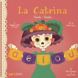 La Catrina: Vowels/Vocales (bilingual)