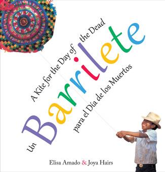 Un barrilete para el Día de los Muertos / A Kite for the Day of the Dead (bilingual)