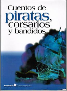 Cuentos de piratas, corsarios y bandidos