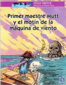 Primer maestre Mutt y el motín de la máquina de viento