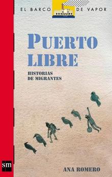 Puerto libre: Cuentos de migrantes