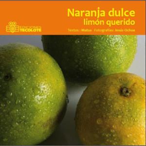 Naranja dulce limon querido