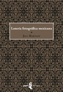 Lotería Fotográfica Mexicana